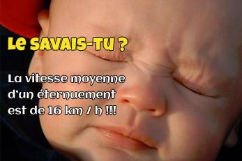 LE SAVAIS-TU ? : La vitesse de l'éternuement