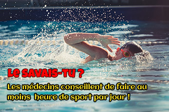 LE SAVAIS-TU ? : 1 heure de sport minimum par jour