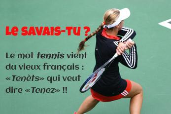 LE SAVAIS-TU ? : L'origine du tennis
