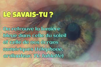 LE SAVAIS-TU ? : La lumière bleue sur nos écrans